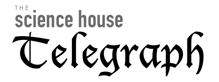 The-Science-House-Telegraph.png